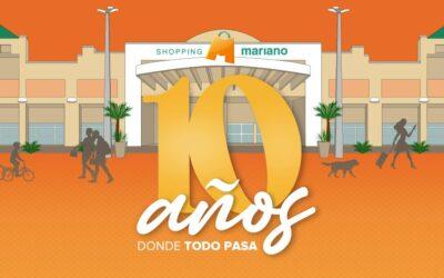Campaña 10 años del Shopping Mariano